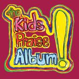 Pochette The Kids Praise Album!