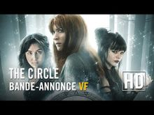 Video de The Circle - Chapitre 1 : Les élues