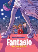 Couverture Fantasio se marie - Une aventure de Spirou et Fantasio, tome 9