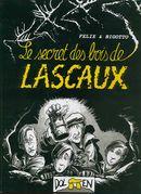 Couverture Le secret des bois de Lascaux