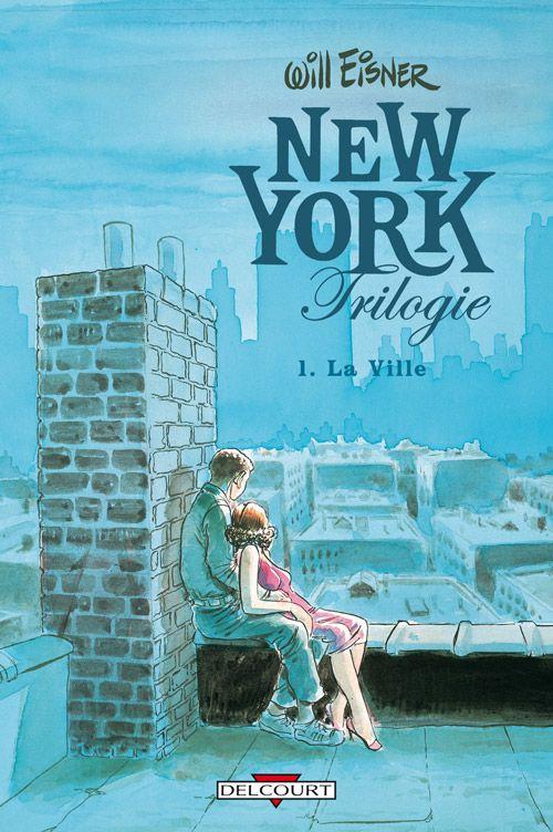 La ville new york trilogie tome 1 will eisner for Ville a new york