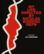 Affiche My Life Directed by Nicolas Winding Refn