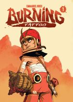 Couverture Burning Tatoo, tome 1