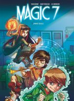 Couverture Jamais seuls - Magic 7, tome 1