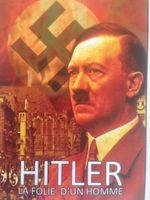Affiche Hitler, la folie d'un homme