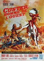 Affiche Custer, l'homme de l'Ouest