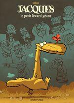 Couverture Jacques le petit lézard géant, tome 1