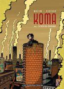 Couverture La Voix des cheminées - Koma, tome 1