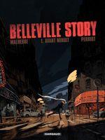 Couverture Avant minuit - Belleville Story, tome 1