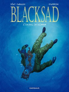 Couverture L'Enfer, le silence - Blacksad, tome 4