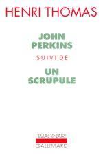 Couverture John Perkins suivi de Un scrupule