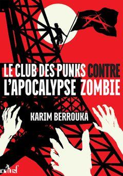 Couverture Le club des punks contre l'apocalypse zombie
