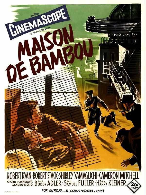 la maison de bambou film 1955 senscritique. Black Bedroom Furniture Sets. Home Design Ideas