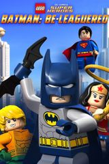 Affiche Lego DC Comics: Batman Be-Leaguered