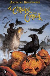 Couverture Le carnaval aux corbeaux