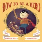 Couverture How to Be a Hero