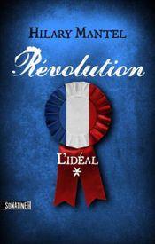 Couverture L'idéal - Révolution, tome 1