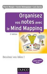 Couverture Organisez vos notes avec le Mind Mapping - 2e éd.