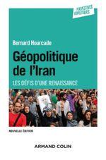 Couverture Géopolitique de l'Iran - 2e éd.