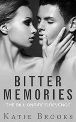 Couverture Bitter Memories: The Billionaire's Revenge