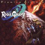 Pochette Rogue Galaxy Premium Arrange (OST)
