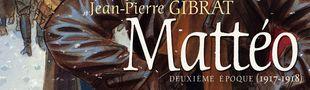 Couverture Deuxième époque (1917-1918) - Mattéo, tome 2