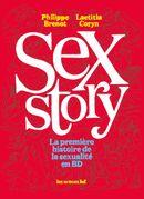 Couverture Sex Story : La Première Histoire de la Sexualité en BD