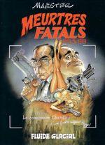 Couverture Meurtres fatals graves - Meurtres fatals, tome 1