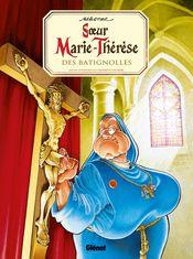Couverture Sœur Marie-Thérèse des Batignolles, tome 1