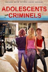 Affiche Adolescents criminels