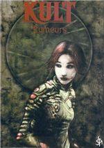Couverture Kult, Rumeurs