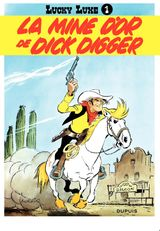 Couverture La Mine d'or de Dick Digger - Lucky Luke, tome 1