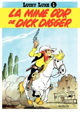 Couverture La Mine d'or de Dick Digger - Lucky Luke, tome 1