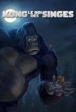 Affiche Kong - Le roi des singes