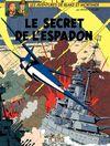 Couverture Le Secret de l'Espadon (3/3) - Blake et Mortimer, tome 3