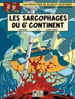 Couverture Les Sarcophages du 6e continent (2/2) - Blake et Mortimer, tome 17