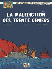Couverture La Malédiction des 30 deniers (1/2) - Blake et Mortimer, tome 19