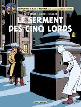 Couverture Le Serment des cinq lords - Blake et Mortimer, tome 21