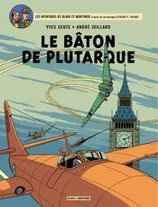 Couverture Le Bâton de Plutarque - Blake et Mortimer, tome 23