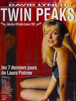 Affiche Twin Peaks : les 7 derniers jours de Laura Palmer