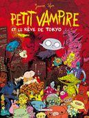 Couverture Petit Vampire et le rêve de Tokyo - Petit Vampire, tome 7