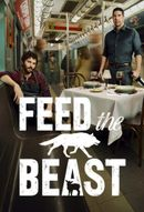 Affiche Feed The Beast