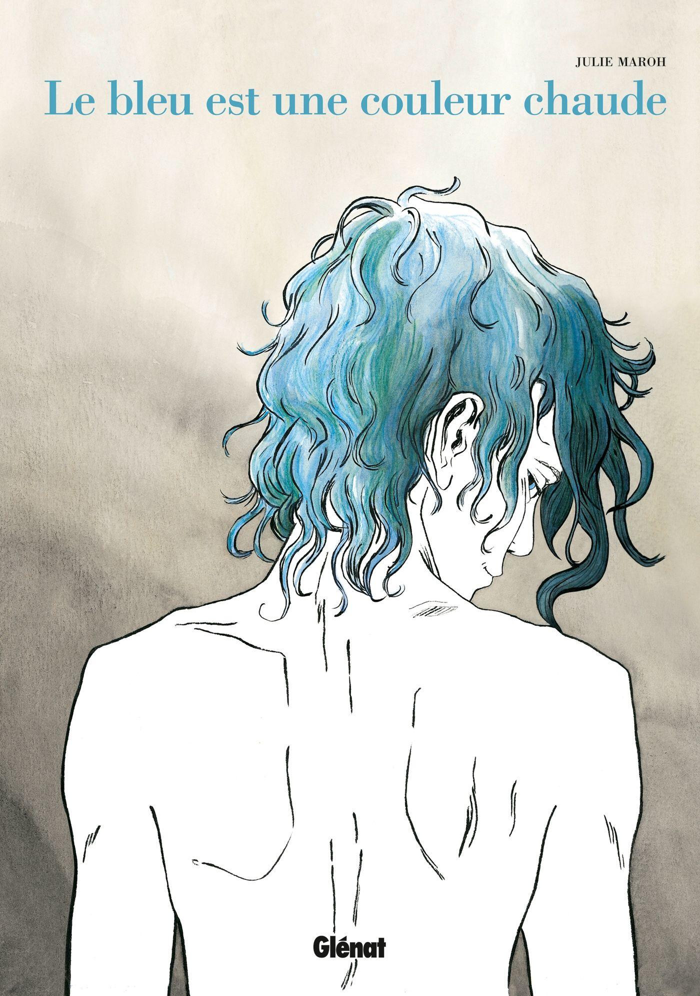 Le bleu est une couleur chaude - Julie Maroh - SensCritique