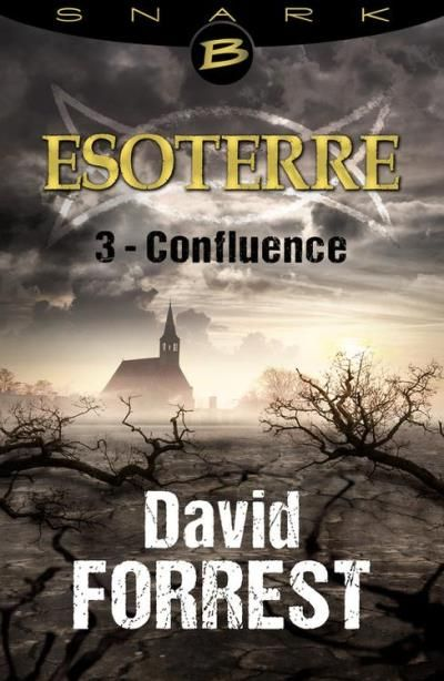 Esoterre, tome 3 : Confluence
