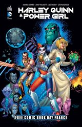 Couverture Free Comic Book Day - DC Comics : Harley Quinn & Power Girl