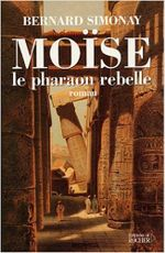 Couverture Moïse :  le pharaon rebelle
