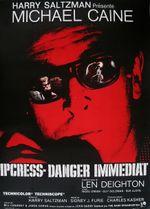 Affiche Ipcress, danger immédiat