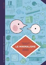 Couverture Le Minimalisme - La Petite Bédéthèque des savoirs, tome 12