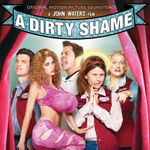 Pochette A Dirty Shame (OST)