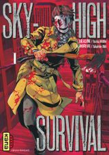 Couverture Sky-High Survival, tome 1